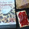 Buchrezension mit Rezept: Köstliches von der Müllerin - Monika Drax und Franziska Lipp (Dort-Hagenhausen-Verlag)