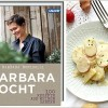 Buchrezension & Rezept: Barbara Bonisolli: Barbara kocht - 100 Rezepte aus meinem Garten (Callwey Verlag)