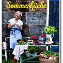 Buchrezension & Rezept: Lisa Lemkes Sommerküche: Die schönsten Rezepte für Familie und Freunde (Callwey Verlag)