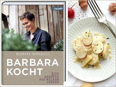 Buchrezension & Rezept: Barbara Bonisolli: Barbara kocht – 100 Rezepte aus meinem Garten (Callwey Verlag)