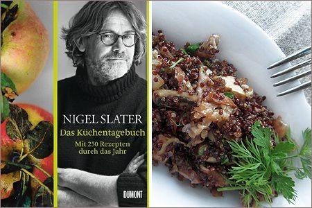 Buchrezension & Rezept: Nigel Slater – Das Küchentagebuch (DUMONT Verlag)
