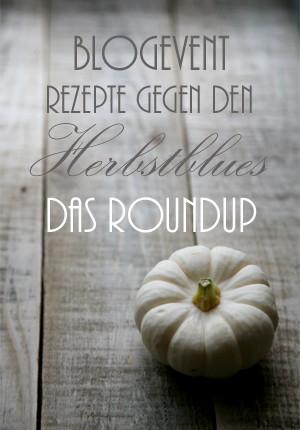 Roundup-Blogevent_Rezepte-gegen-den-Herbstblues