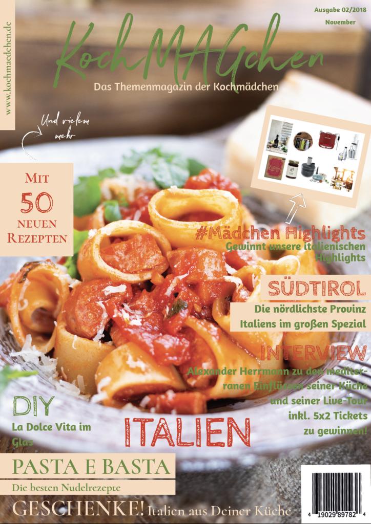 KochMAGchen Themenmagazin der Kochmädchen mit italienischen Rezepten